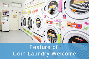 Feature of Coin Laundry Welcome